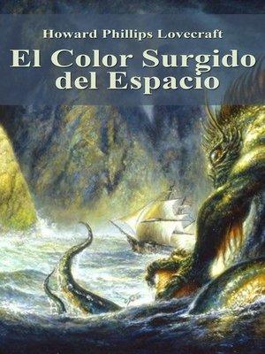 cover image of El Color Surgido del Espacio