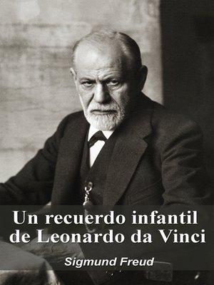 cover image of Un recuerdo infantil de Leonardo da Vinci