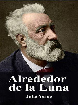 cover image of Alrededor de la Luna