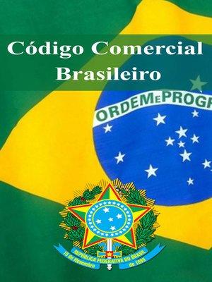 cover image of Código Comercial Brasileiro