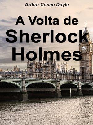 cover image of A Volta de Sherlock Holmes