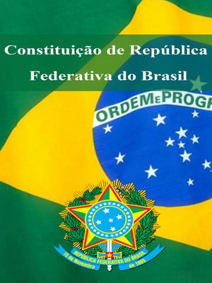 cover image of Constituição de República Federativa do Brasil