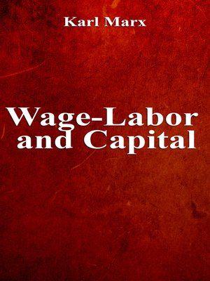 cover image of Wage-Labor and Capital