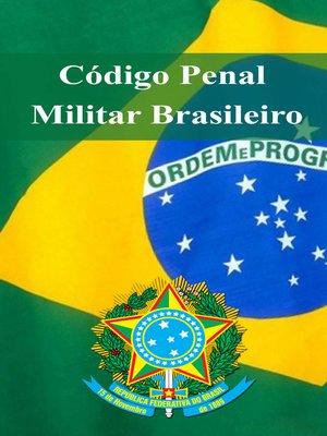 cover image of Código Penal Militar Brasileiro