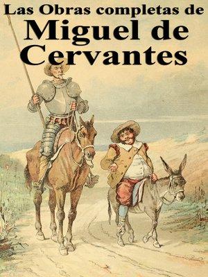 cover image of Las Obras completas de Miguel de Cervantes