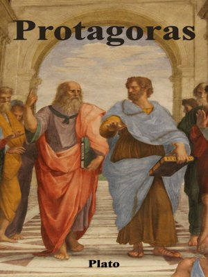 plato reading protagoras Seminar greek: myth, poetry, dialectic: reading plato's protagoras course description seminar greek: myth, poetry, dialectic: plato's protagoras has all the.