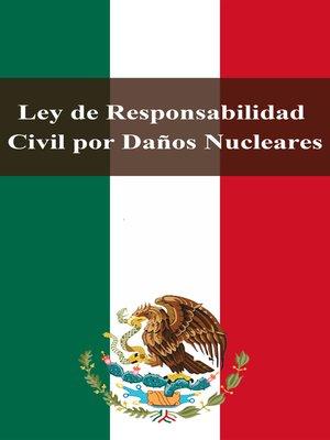 cover image of Ley de Responsabilidad Civil por Daños Nucleares