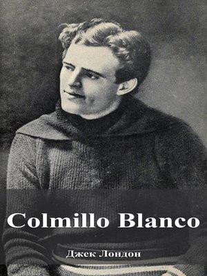 cover image of Colmillo Blanco