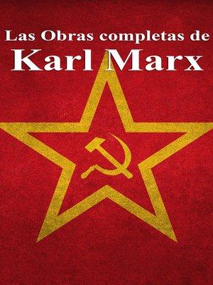 cover image of Las Obras completas de Karl Marx