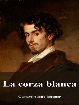 cover image of La corza blanca