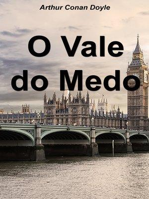 cover image of O Vale do Medo