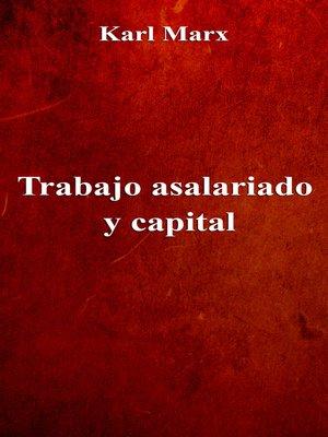 cover image of Trabajo asalariado y capital