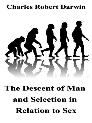 cover image of The Descent of Man and Selection in Relation to Sex