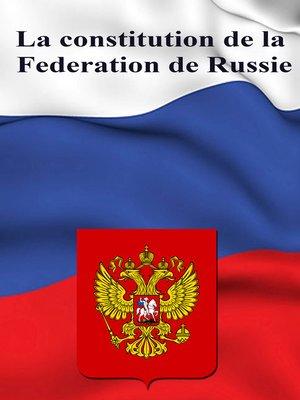 cover image of La constitution de la Federation de Russie