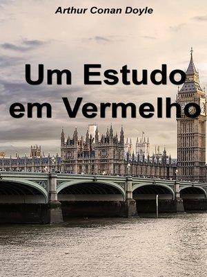 cover image of Um Estudo em Vermelho