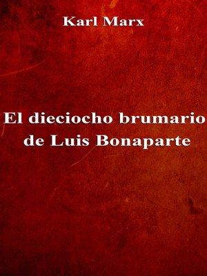 cover image of El dieciocho brumario de Luis Bonaparte