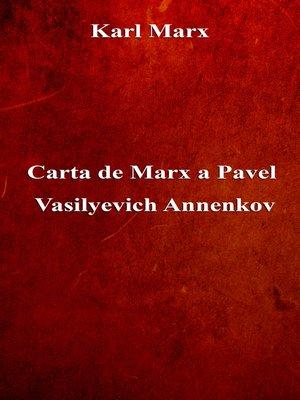 cover image of Carta de Marx a Pavel Vasilyevich Annenkov