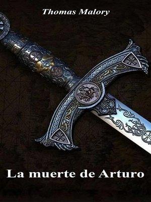cover image of La muerte de Arturo