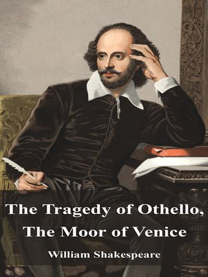 cover image of The Tragedy of Othello, The Moor of Venice