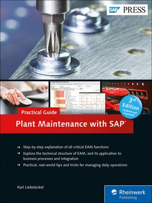 plant maintenance with sap practical guide by karl liebst ckel rh overdrive com SAP Plant Maintenance Jobs plant maintenance with sap practical guide pdf free download
