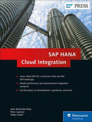 SAP HANA Cloud Integration by John Mutumba Bilay · OverDrive