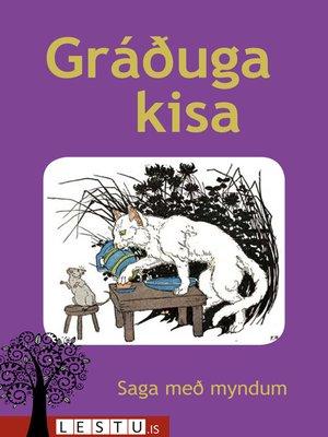 cover image of Gráðuga kisa