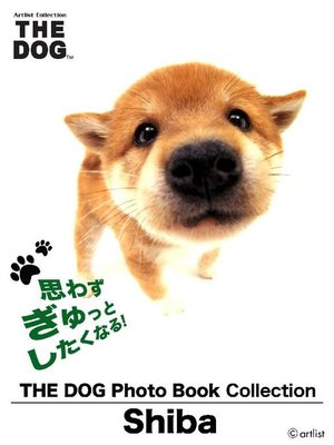 cover image of THE DOG Photo Book Collection Shiba