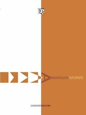 cover image of Ambientazioni futuriste
