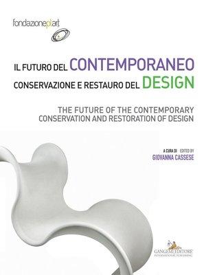 cover image of Il futuro del contemporaneo. Conservazione e restauro del design