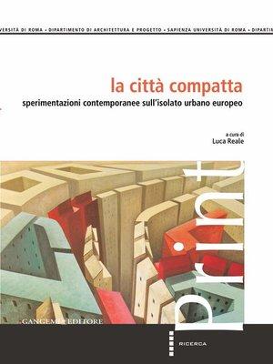 cover image of La città compatta