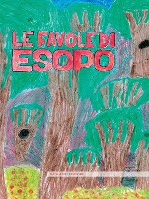 cover image of Le favole di Esopo