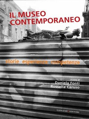cover image of Il museo contemporaneo