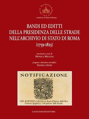 cover image of Bandi ed editti della Presidenza delle strade nell'Archivio di Stato di Roma
