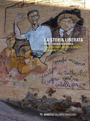 cover image of La storia liberata