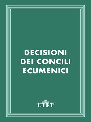cover image of Decisioni dei Concili Ecumenici