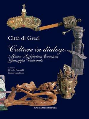cover image of Città di Greci. Culture in dialogo