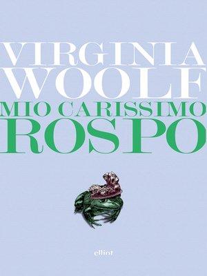 cover image of Mio carissimo Rospo.
