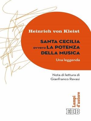 cover image of Santa Cecilia ovvero La potenza della musica (Una leggenda)
