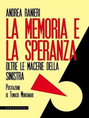 cover image of La memoria e la speranza