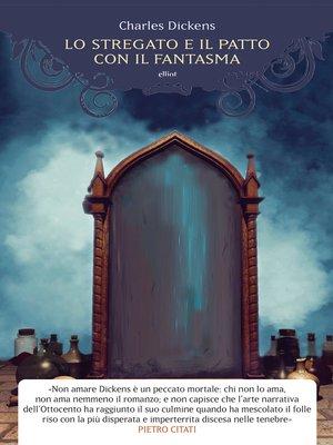 cover image of Lo stregato e il patto con il fantasma
