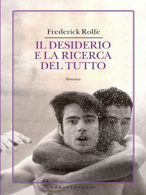 cover image of Il desiderio e la ricerca del tutto