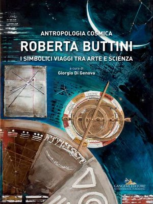 cover image of Roberta Buttini. Antropologia Cosmica