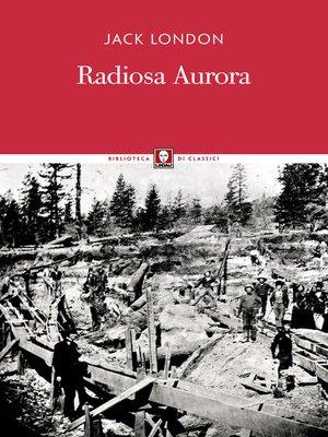 cover image of Radiosa Aurora