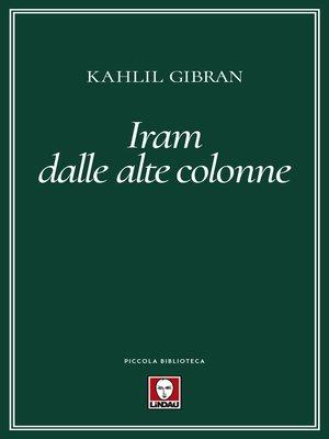 cover image of Iram dalle alte colonne