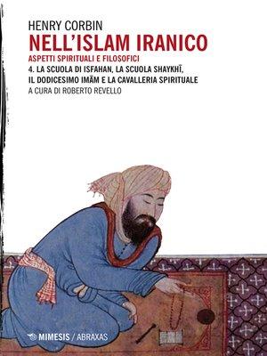 cover image of Nell'Islam iranico. Aspetti spirituali e filosofici 4.