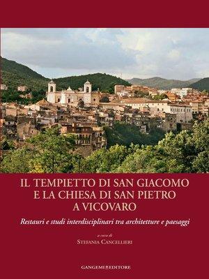 cover image of Il tempietto di San Giacomo e la chiesa di San Pietro a Vicovaro