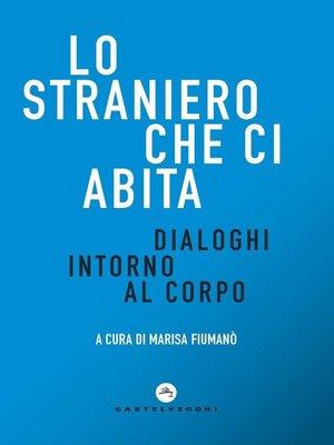 cover image of Lo straniero che ci abita