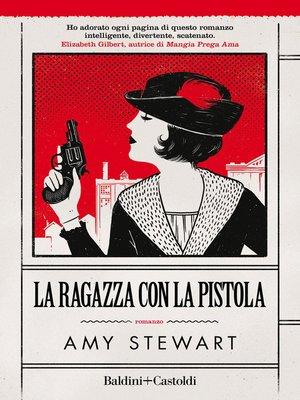 cover image of La ragazza con la pistola