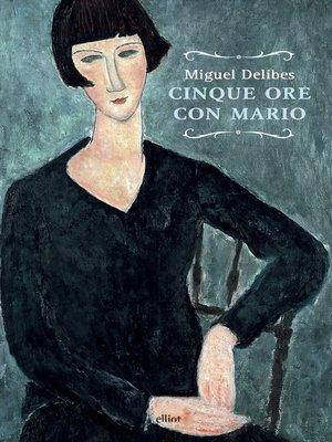 cover image of Cinque ore con Mario
