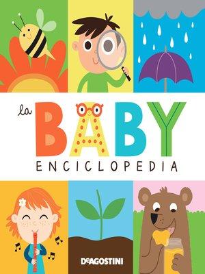 cover image of La baby enciclopedia